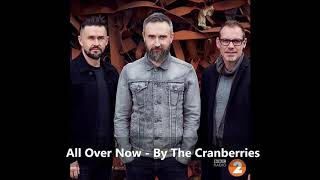 All Over Now   - The Cranberries - In The End Album