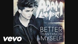 Adam Lambert - Better Than I Know Myself (Audio)