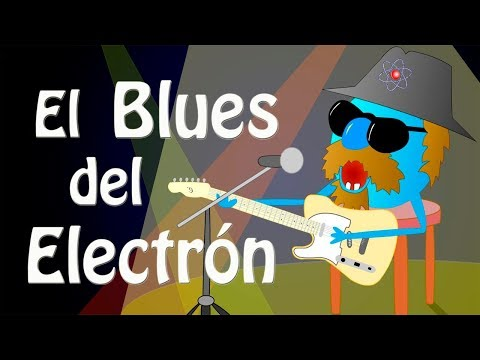 El Blues del Electrón