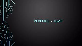 Vexento - Jump [1 hour]
