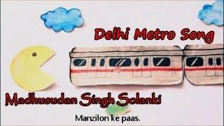 Delhi Metro song Remix ft Roll Rida  - madhusudan