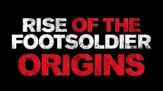 Footsoldier Origins Teaser Trailer  (2021)