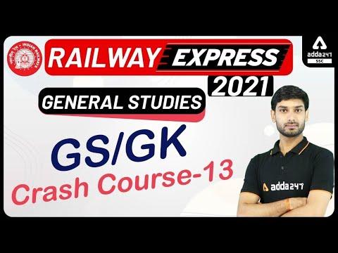Railway Express 2021 | General Studies | GS/GK Crash Course 14 ...