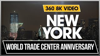 8K 360 VR Video One World Trade Center Memorial Light Anniversary New York Downtown 2018 USA NYC 4K