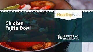Recipe: Chicken Fajita Bowl