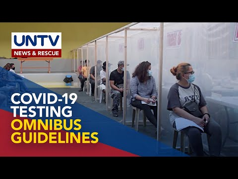 [UNTV]  COVID-19 Testing Omnibus Guidelines, inilabas ng Department of Health