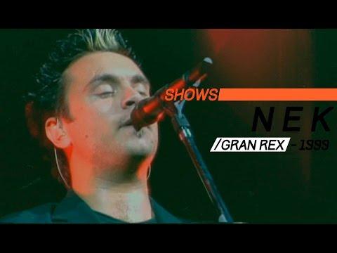 Nek video Gran Rex 1999 - Show Completo