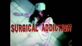 SURGICAL ADDICTION - DISMEMBERED FLESHLESS