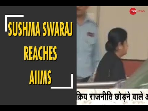 Sushma Swaraj reaches AIIMS to inquire about Atalji's health