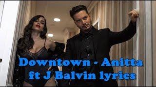 Anitta  J Balvin - Downtown (Lyrics / Lyric Video)