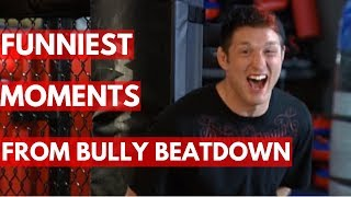 Funniest Moments In Bully Beatdown - Season 1