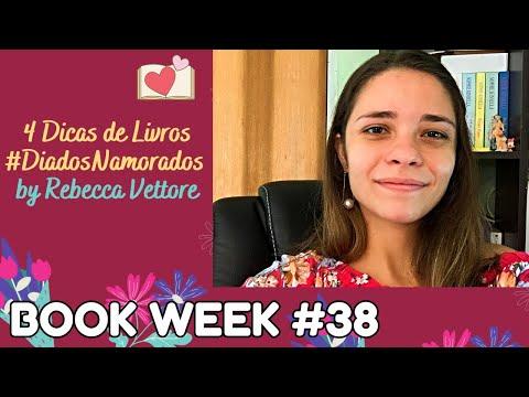 BOOK WEEK #38: 4 Dicas de Livros para o Dia dos Namorados
