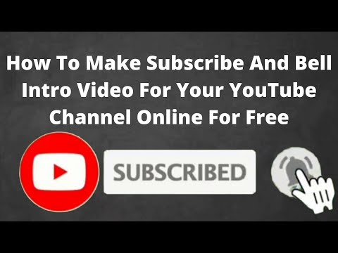 How To Make Subscribe And Bell Intro Video For Your YouTube Channel Online For Free