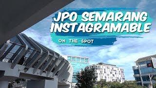 JPO Pandanaran, Jembatan Penyeberangan Orang yang Juga Menjadi Spot Foto Instagramable di Semarang