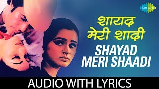 Shayad meri shaadi ka with lyrics | ख्याल शायद