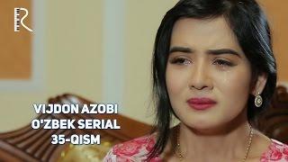 Vijdon azobi (o'zbek serial) | Виждон азоби (узбек сериал) 35-qism