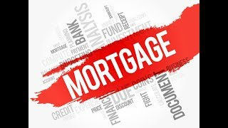 MORTGAGE IN BANKING AND ITS TYPES