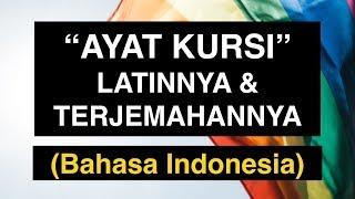 Ayat Kursi Latinnya Dan Terjemahannya Bahasa Indonesia (Full MP3 Dan Tulisan Arab Latin)