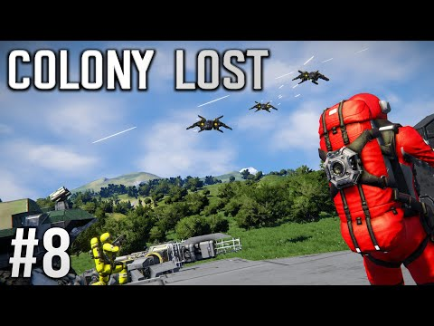 Space Engineers - Colony LOST! - Ep #8 Defensive FIRE!