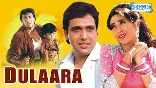Dulaara High Quality Hindi Full Movie Govinda Karisma Kapoor Bollywood Movie With Eng Subtitles