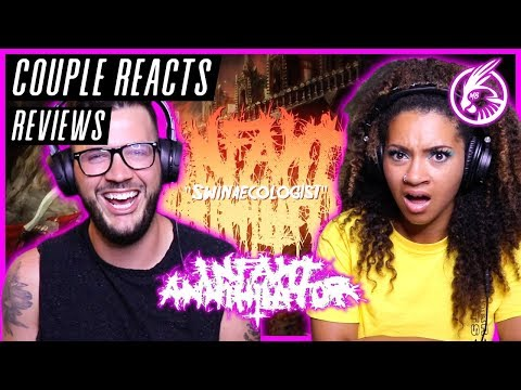 "COUPLE REACTS - Infant Annihilator  ""SWINAECOLOGIST"" - REACTION / REVIEW"