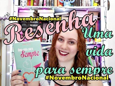 Uma vida para Sempre, Simone Taietti #NovembroNacional l Baú Literário