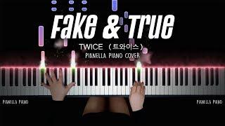 TWICE (트와이스) - Fake & True (Piano Cover by Pianella Piano)