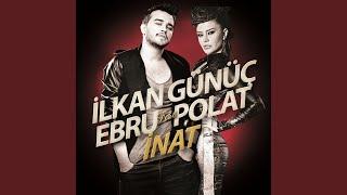 İnat (feat. Ebru Polat)