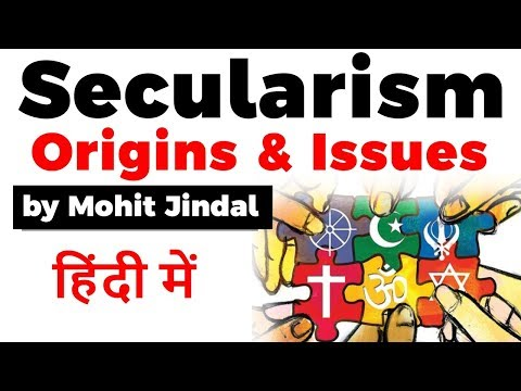 What is Secularism? Origin of Secularism and Issues, Is India a Secular Country? #UPSC2020 #IAS