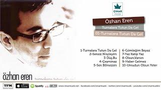 Özhan Eren - Turnalara Tutunda Gel