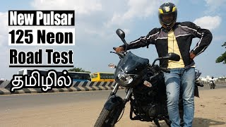 New Pulsar 125 Neon Review in Tamil   Road Test   Top Speed   B4Choose