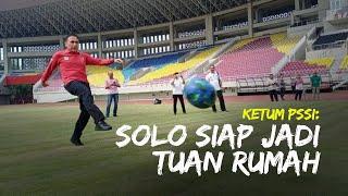 Sidak Stadion Manahan Solo Jelang Piala Dunia U-20, Ketua PSSI: Solo Siap Jadi Tuan Rumah