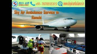 Get Sky Air Ambulance Service 24x7 in Bangalore