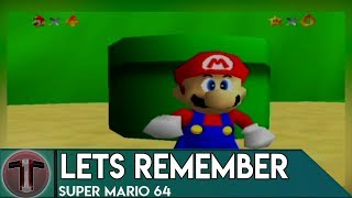 Lets Remember | Super Mario 64 | My childhood