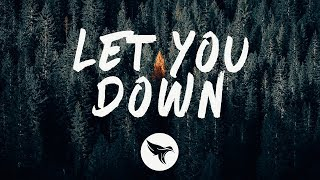 Stonebank   Let You Down (Lyrics) Feat. Danyka Nadeau