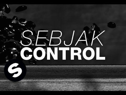 Sebjak - Control (OUT NOW)