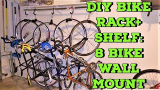 DIY BIKE STORAGE RACK: WALL MOUNT WITH STORAGE SHELF, EASILY STORE 6-8 BICYCLES & YOUR ACCESSORIES!