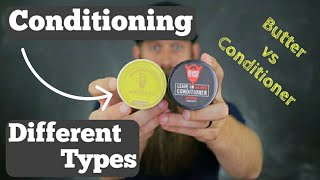 Conditioning Differences - Butter vs Conditioner!