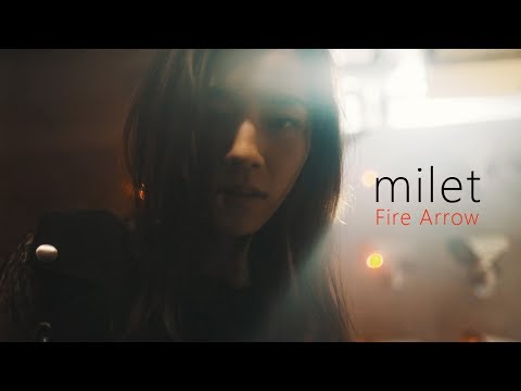 milet「Fire Arrow」MUSIC VIDEO(3rd EP『us』now on sale!)