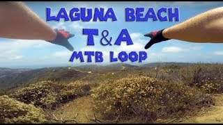 Laguna Ridge AKA T & A Trail Guide.