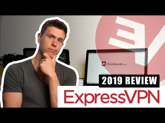 ExpressVPN Review: Is It Still The Best in 2019?