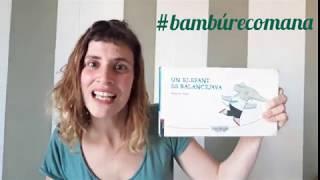 """#bambúrecomana """"Un Elefant es balancejava"""""""