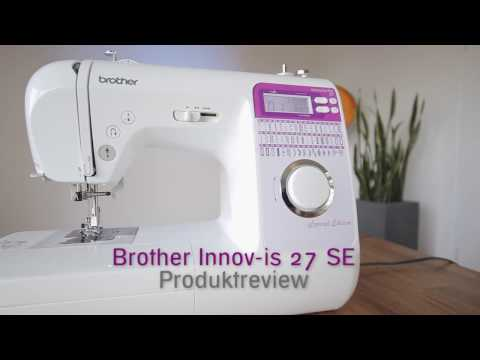 Nähmaschine Brother Innov-is 27 SE Produktreview deutsch