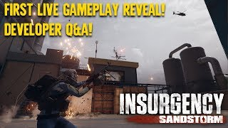 Insurgency: Sandstorm Developer Live Gameplay Debut!