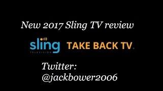 Sling TV 2017 Review @jackbower2006