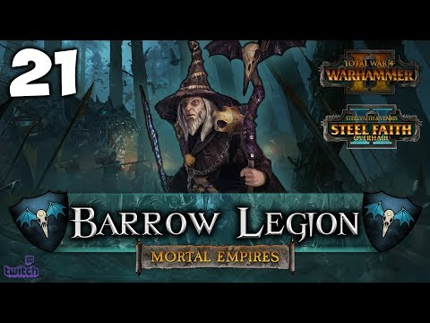 RECLAIMING THE CAPITAL! Total War: Warhammer 2 - Mortal Empires Campaign [SFO] - Barrow Legion #21