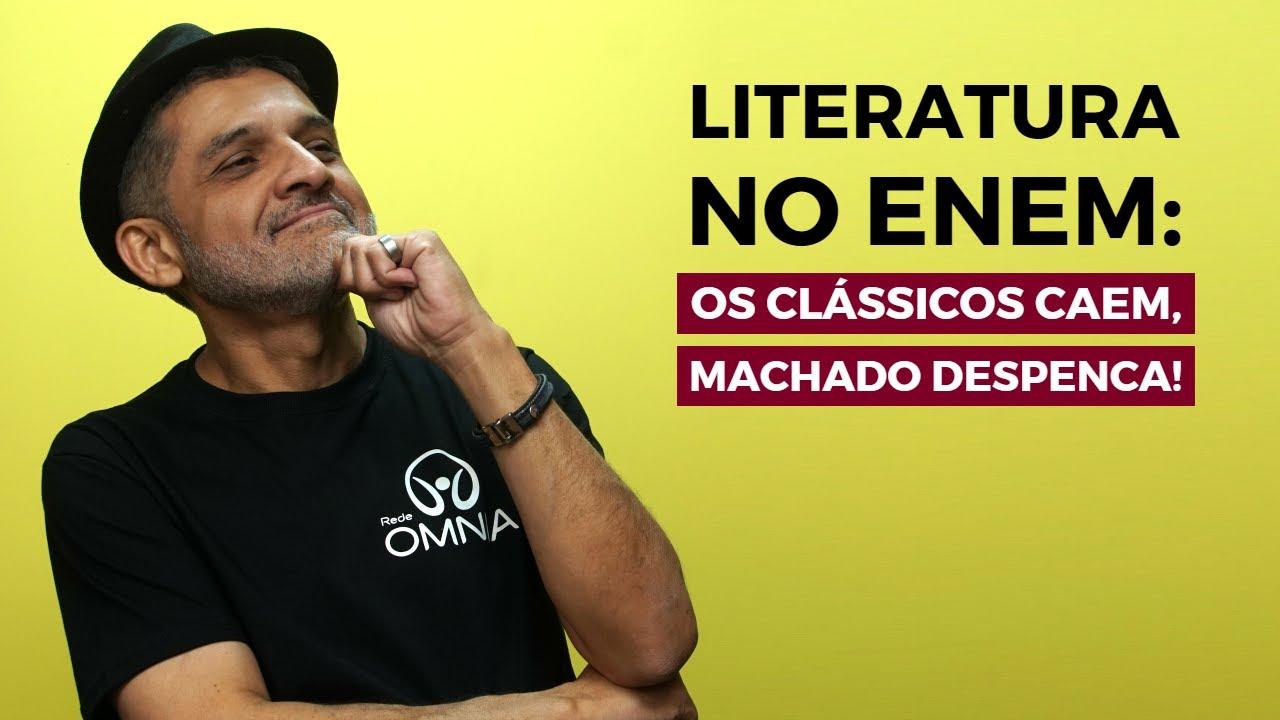 Literatura no Enem: Os clássicos caem, mas Machado despenca