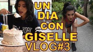 Un dia con Giselle - Vlog #3