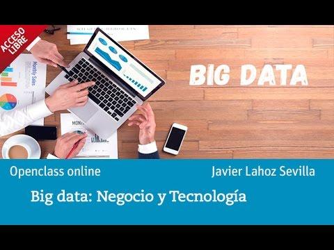 Cómo usar tecnología big data en la generación de negocio | UNIR Openclass