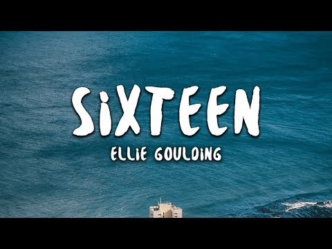 Ellie Goulding - Sixteen (Lyrics) - Shadow Music